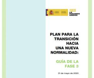 PLAN PARA LA TRANSICIÓN HACIA UNA NUEVA NORMALIDAD: GUÍA DE LA FASE 3 - Suministros Maestre
